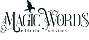 Magic Words Editorial Services: Freelance book editor for fantasy, horror, scifi, speculative fiction writers.